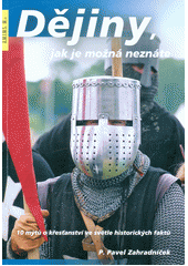 OBRÁZEK : dejiny_jak_je_mozna_neznate.jpg
